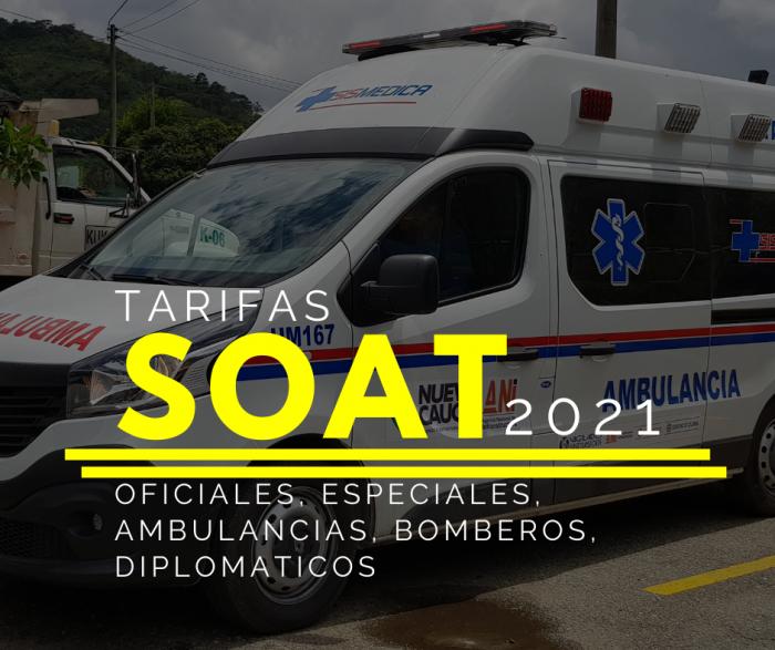 SOAT Oficiales, especiales, ambulancias, bomberos, diplomaticos 2021 CON DESCUENTO