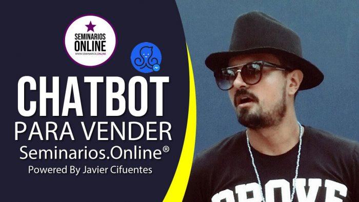 chatbot para vender seminariosonline powered by javier cifuentes